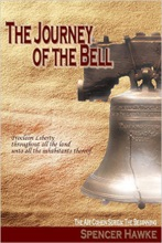 A Spy Novel in the Ari Cohen Series - Book 4 - The Journey of the Bell: An Espionage Thriller