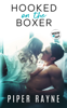 Piper Rayne - Hooked on the Boxer artwork