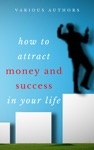 Get Rich Collection 50 Books How To Attract Money And Success In Your Life