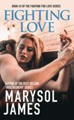 Fighting Love - Book 3