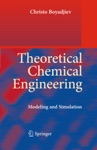 Theoretical Chemical Engineering