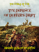 The Defence of Duffer's Drift Book Cover