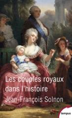 Les couples royaux dans l'histoire
