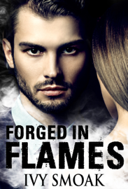 Forged in Flames (Made of Steel Series Book 2) book