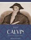 John Calvins Treatise On Relics