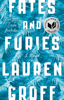 Fates and Furies - Lauren Groff