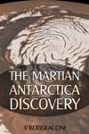 The Martian Antarctica Discovery