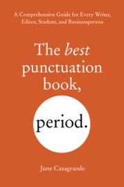 The Best Punctuation Book, Period - June Casagrande by  June Casagrande PDF Download