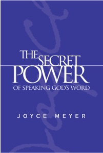 The Secret Power of Speaking God's Word Book Cover