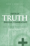 Giver Of Truth Biblical Commentary-Vol 2