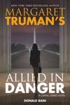 Margaret Trumans Allied In Danger