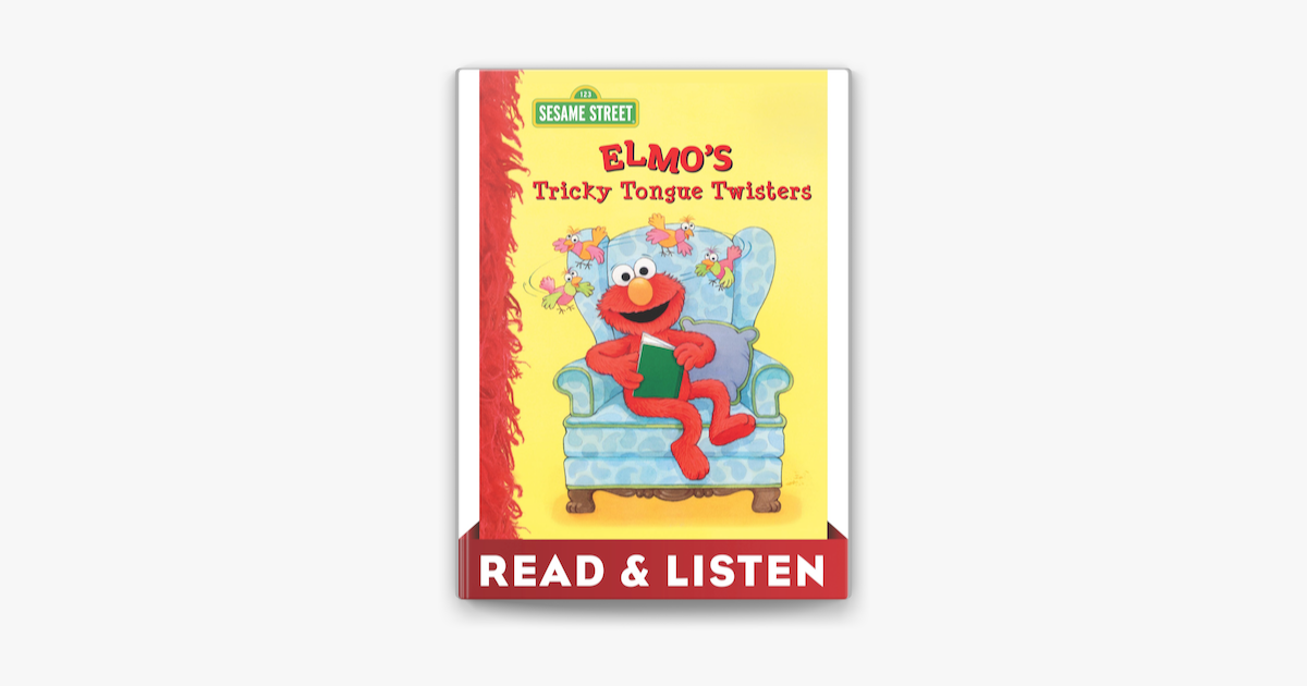 Elmo's Tricky Tongue Twisters (Sesame Street): Read & Listen Edition - Sarah Albee & Maggie Swanson