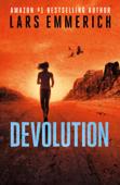 Devolution - A Sam Jameson Conspiracy Thriller