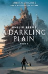 A Darkling Plain Mortal Engines Book 4