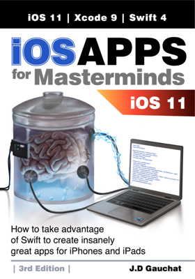 iOS Apps for Masterminds 3rd Edition - J.D. Gauchat book
