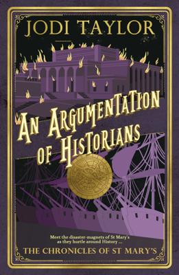 An Argumentation of Historians - Jodi Taylor book