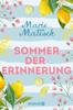 Sommer der Erinnerung - Marie Matisek