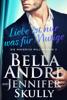 Liebe ist nur was für Mutige(Die Maverick Milliardäre 2) - Bella Andre, Jennifer Skully & Katrina Morgental