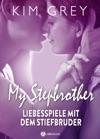 My Stepbrother - Liebesspiele Mit Dem Stiefbruder Gesamtausgabe