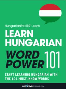Learn Hungarian - Word Power 101 ebook