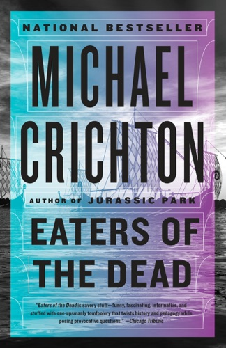 Michael Crichton - Eaters of the Dead