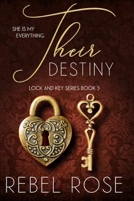 Their Destiny - Rebel Rose book
