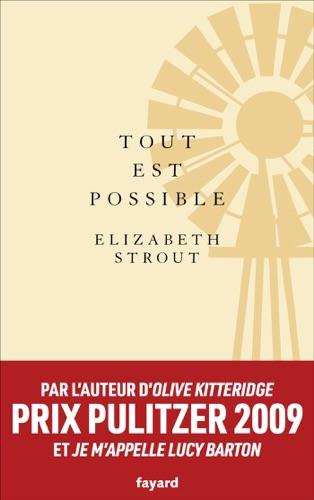 Elizabeth Strout - Tout est possible