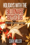 Holidays With The Billionaire Boys Club