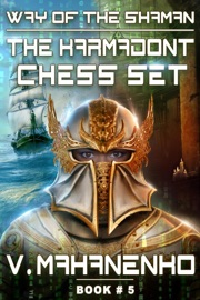The Karmadont Chess Set The Way Of The Shaman Book 5 Litrpg Series