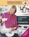 Desserts Martha Stewarts Cooking School Lesson 6