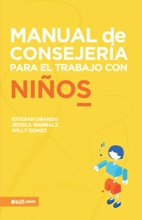 Manual De Consejeria Para El Trabajo Con Niños