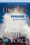 Gansett Island Episode 2 Kevin  Chelsea Gansett Island Series Book 18