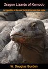 Dragon Lizards Of Komodo
