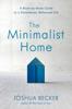 Joshua Becker - The Minimalist Home artwork