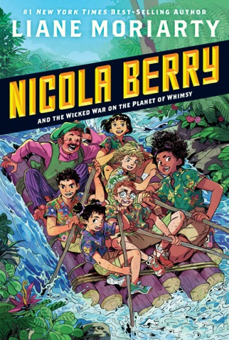 Nicola Berry and the Wicked War on the Planet of Whimsy #3 PDF Download
