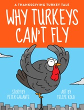A Thanksgiving Turkey Tale: Why Turkeys Can't Fly