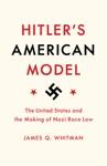 Hitlers American Model