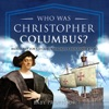 Who Was Christopher Columbus Biography For Kids 6-8  Childrens Biography Books