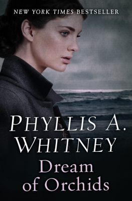 Dream of Orchids - Phyllis A. Whitney book