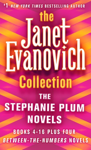 Janet Evanovich - The Janet Evanovich Collection: The Stephanie Plum Novels (Books 4 to 16 plus four Between the Numbers novels)