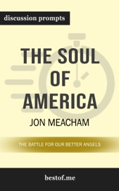 The Soul of America: The Battle for Our Better Angels: Discussion Prompts PDF Download