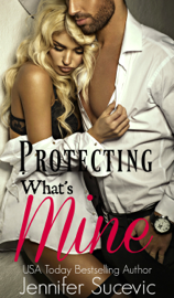 Protecting What's Mine book