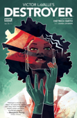 Victor LaValle's Destroyer #3