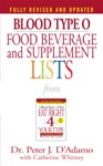 Blood Type O Food Beverage And Supplement Lists