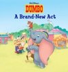 Dumbo  A Brand New Act