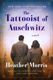 The Tattooist of Auschwitz - Heather Morris book summary
