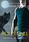 The Wolf's Call. Two-Natured London 1.