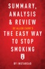 Summary, Analysis & Review of Allen Carr's The Easy Way to Stop Smoking