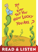 Did I Ever Tell You How Lucky You Are? Read & Listen Edition