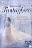 Jennifer Alice Jager - Prinzessin Fantaghiro. Im Bann der Weißen Wälder Grafik